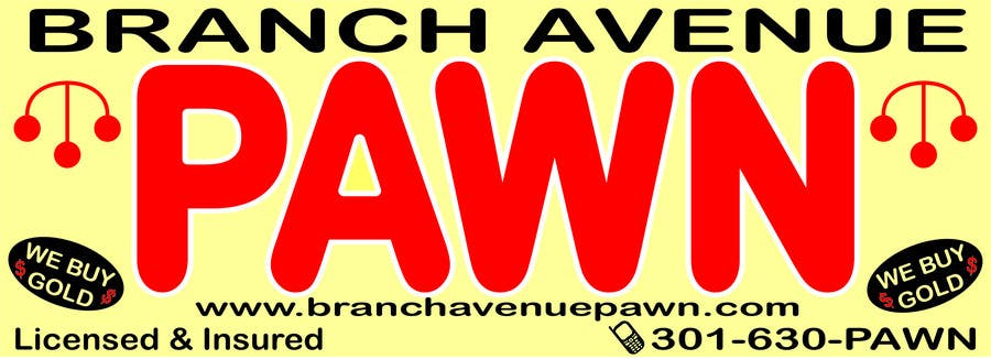 Bài tham dự cuộc thi #                                        18                                      cho                                         Graphic Design for Branch Avenue Pawn Store Front Sign