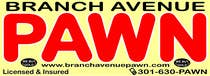 Bài tham dự #24 về Graphic Design cho cuộc thi Graphic Design for Branch Avenue Pawn Store Front Sign