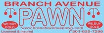 Bài tham dự #4 về Graphic Design cho cuộc thi Graphic Design for Branch Avenue Pawn Store Front Sign