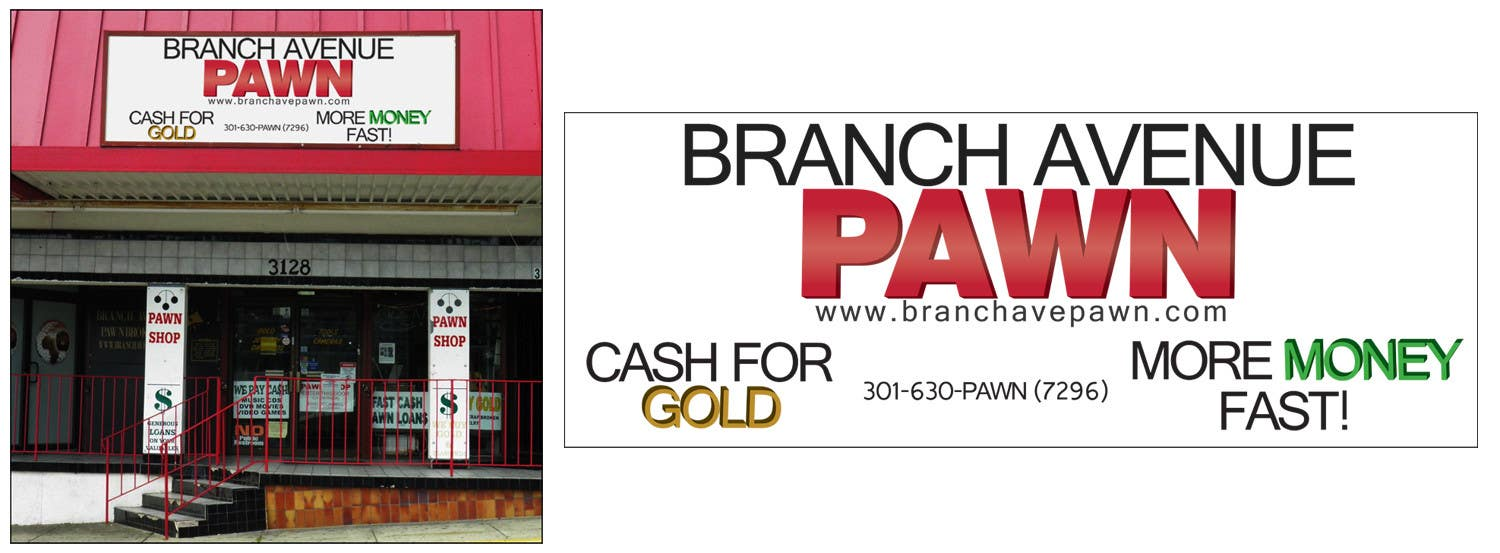 Bài tham dự cuộc thi #                                        35                                      cho                                         Graphic Design for Branch Avenue Pawn Store Front Sign