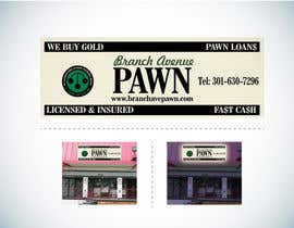 #41 untuk Graphic Design for Branch Avenue Pawn Store Front Sign oleh Guxalin