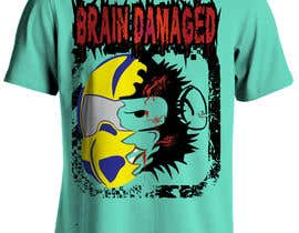 #14 para T-Shirt Design: Brain Damaged por dennisjohn501nr