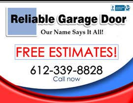 #61 for Graphic Design for Reliable Garage Door by lsuplico