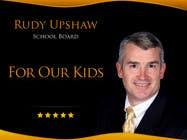 Graphic Design Inscrição do Concurso Nº29 para Graphic Design for Rudy Upshaw for School Board