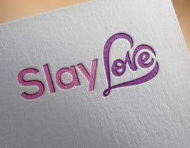 """#391 for Design a Logo for """"Slay Love"""" by designerabubakar"""