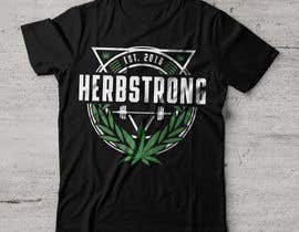"#67 for Design a T-Shirt Using ""Herbstrong"" by karlparan"