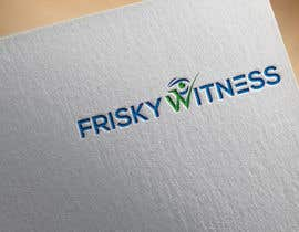 #36 for Design a logo - Frisky Witness by logomaker94