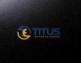 #127 for Design a Logo for Titus Entertainment by perfectdesign007
