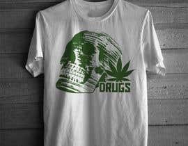 #154 cho Every Drug T-shirt Design We Like Will Receive $20.00 bởi alok95