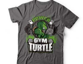 #69 for Design a T-Shirt Design for Gym Turtle by DAISYMURGA