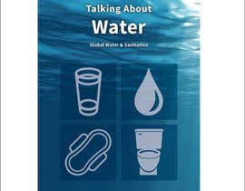 nº 21 pour Book cover design for Water & Sanitation book par Talhakun9