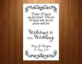 Nro 24 kilpailuun Wedding Welcome Sign käyttäjältä teAmGrafic
