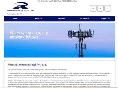 Created a project name as RisenBerg Infratel Pvt Ltd which offers end to end solutions and services in network optimization.