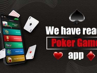 I HAVE READY POKER GAME