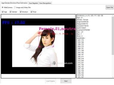 Technology          Face recognition          Face detection          Real –Time Facial Landmarks          Emotion Detection,          Age and Gender          Head Pose estimation Client Platform         Windows, Linux Language        C/C++        C#(WPF)
