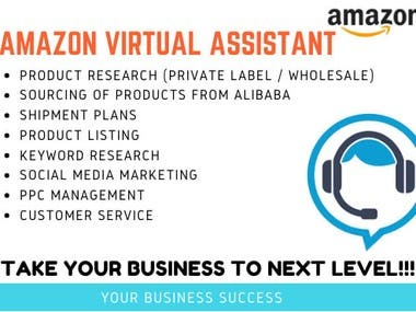 I'm a Virtual Assistance and manage your business on Amazon . I have expertise in USA and UK market and I providing Best Service to my clients which includes    1 :- Product Hunting  2 :- Product Sourcing  3 :-Product Listings  4 :- Product Description  5 :- Promotion of your business    I,m passionate and motivate in my work.