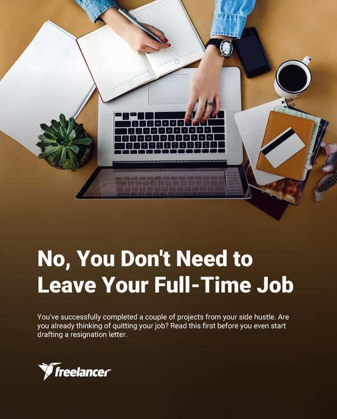 No, You Don't Need to Leave Your Full-Time Job - Image 1
