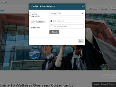 Wellness is website made in core php. Client for this project is education consultant and his aim to connect with his lead and to provide info to his existing customers.  You can check website link on my testing server : http://18.217.154.160/Wellness/index.php