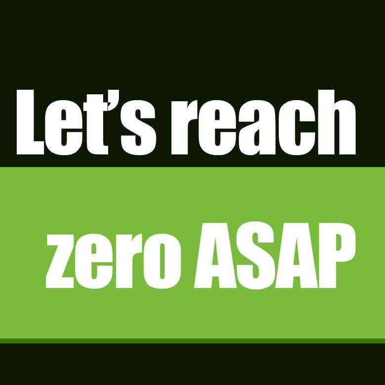 Let's Reach Zero ASAP.png