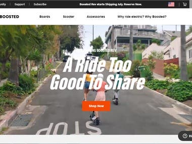 https://boostedboards.com/  It's an online store for electric scooter and boards. Here customers can search for the boards and scooters and can purchase it online.